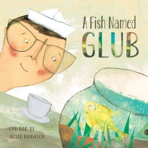 A Fish Named Glub Book Cover