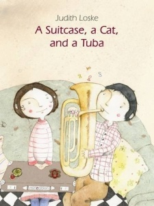 A Suitcase A Cat and A Tuba Book Cover