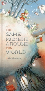 At the Same Moment Around the World Book Cover