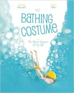 The Bathing Costume or the Worst Vacation of my Life Book Cover