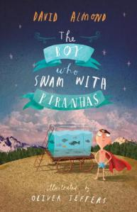 The Boy Who Swam with Piranhas Book Cover